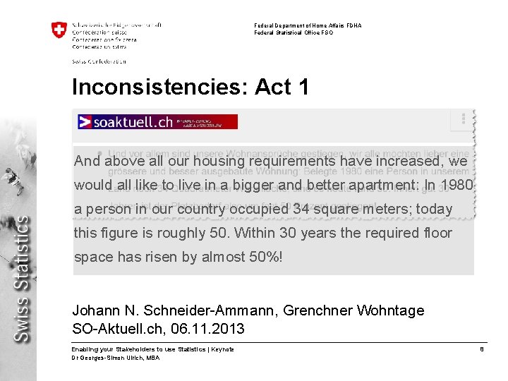 Federal Department of Home Affairs FDHA Federal Statistical Office FSO Inconsistencies: Act 1 And