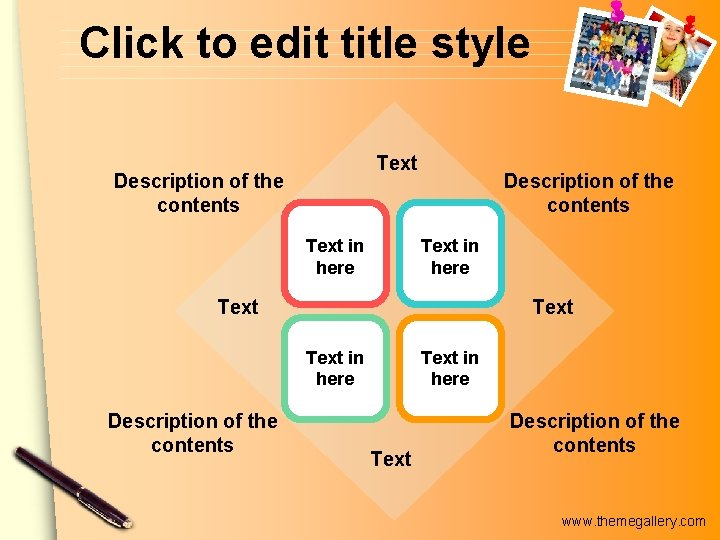 Click to edit title style Text Description of the contents Text in here Text