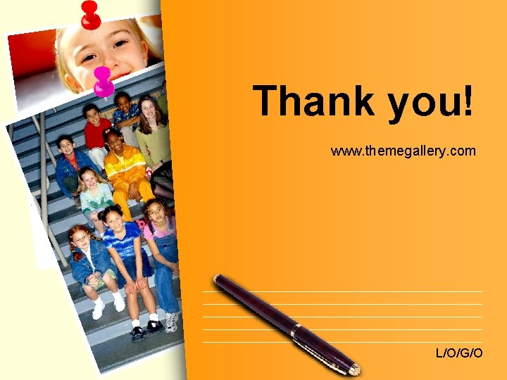 Thank you! www. themegallery. com L/O/G/O