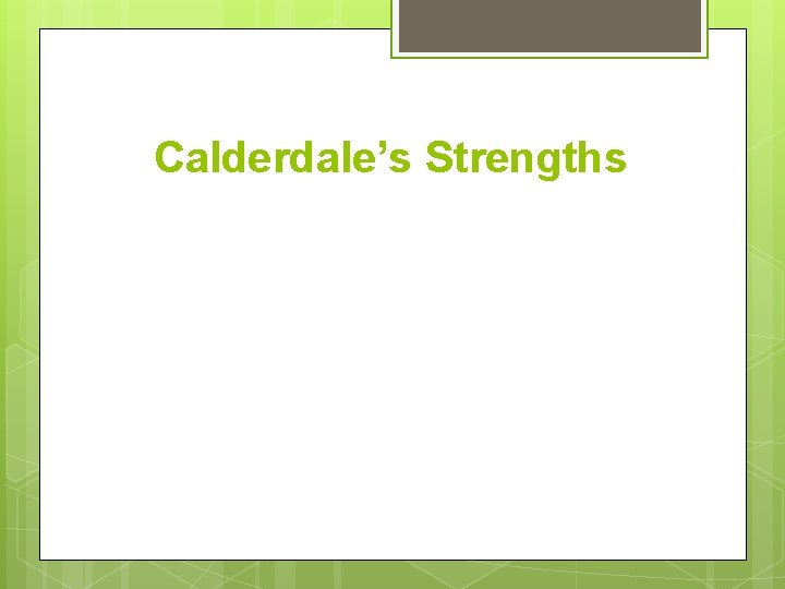 Calderdale's Strengths