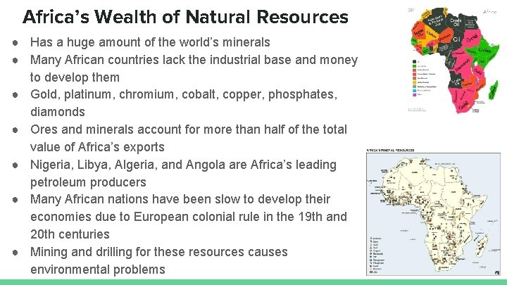 Africa's Wealth of Natural Resources ● Has a huge amount of the world's minerals