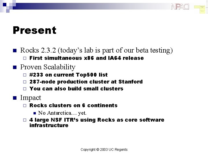 Present n Rocks 2. 3. 2 (today's lab is part of our beta testing)