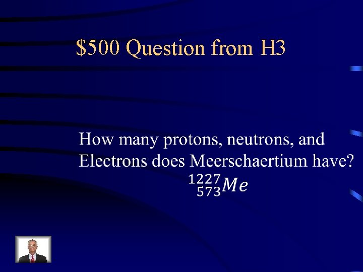 $500 Question from H 3