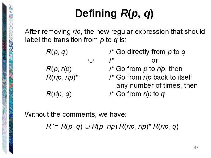 Defining R(p, q) After removing rip, the new regular expression that should label the