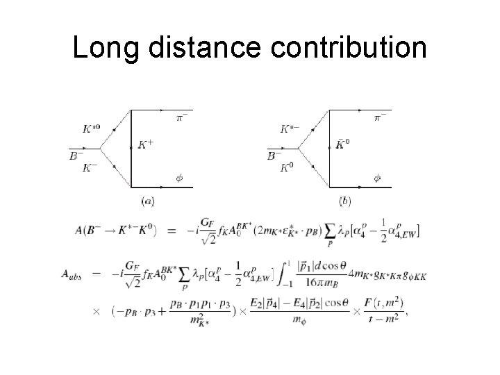 Long distance contribution