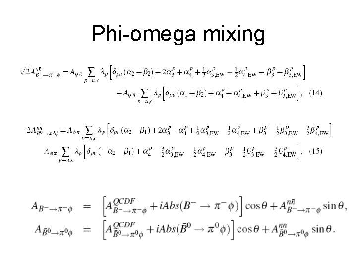 Phi-omega mixing