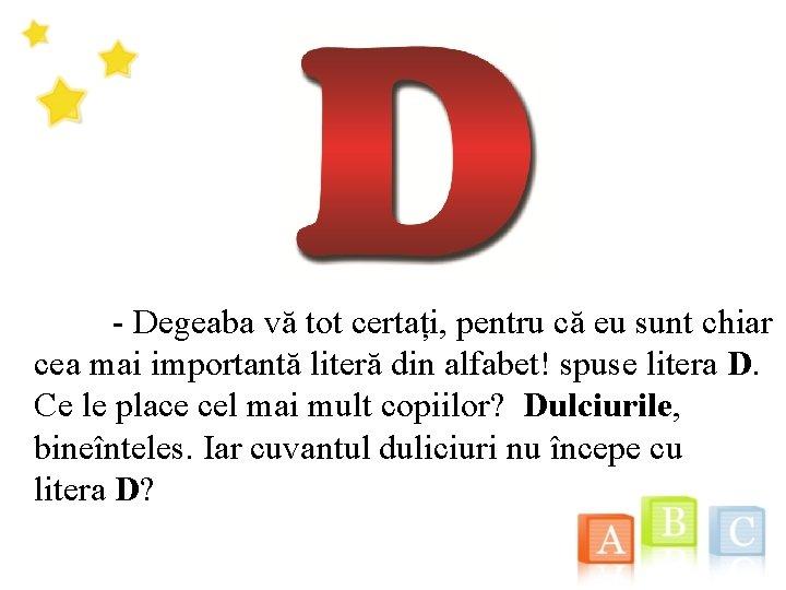 10 cuvânt cu litere pentru subțire)