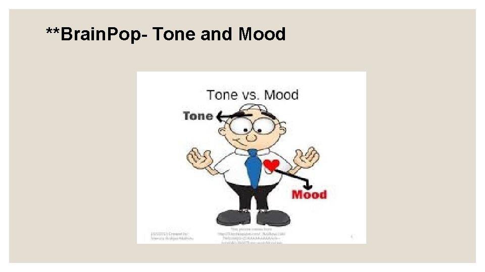 **Brain. Pop- Tone and Mood