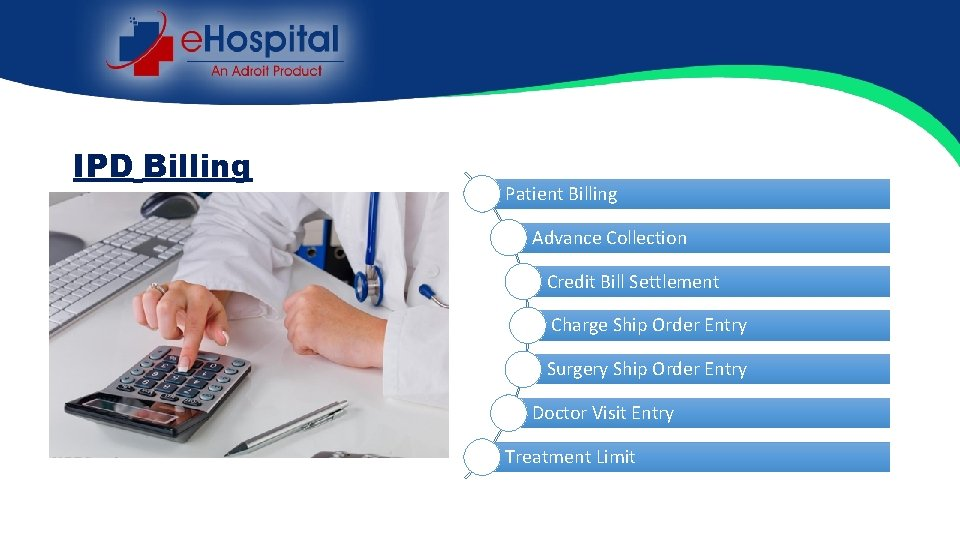 IPD Billing Patient Billing Advance Collection Credit Bill Settlement Charge Ship Order Entry Surgery