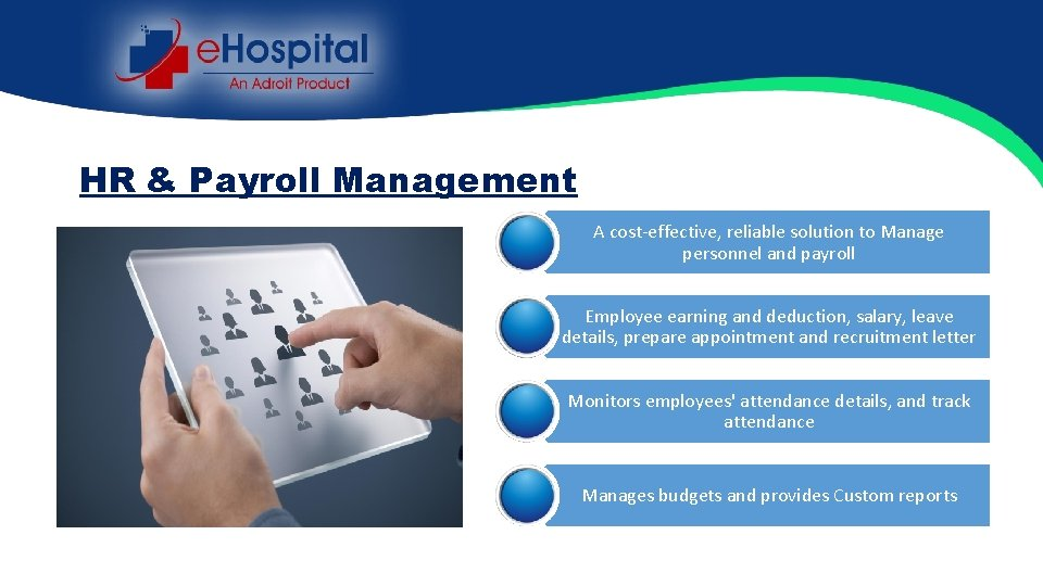 HR & Payroll Management A cost-effective, reliable solution to Manage personnel and payroll Employee