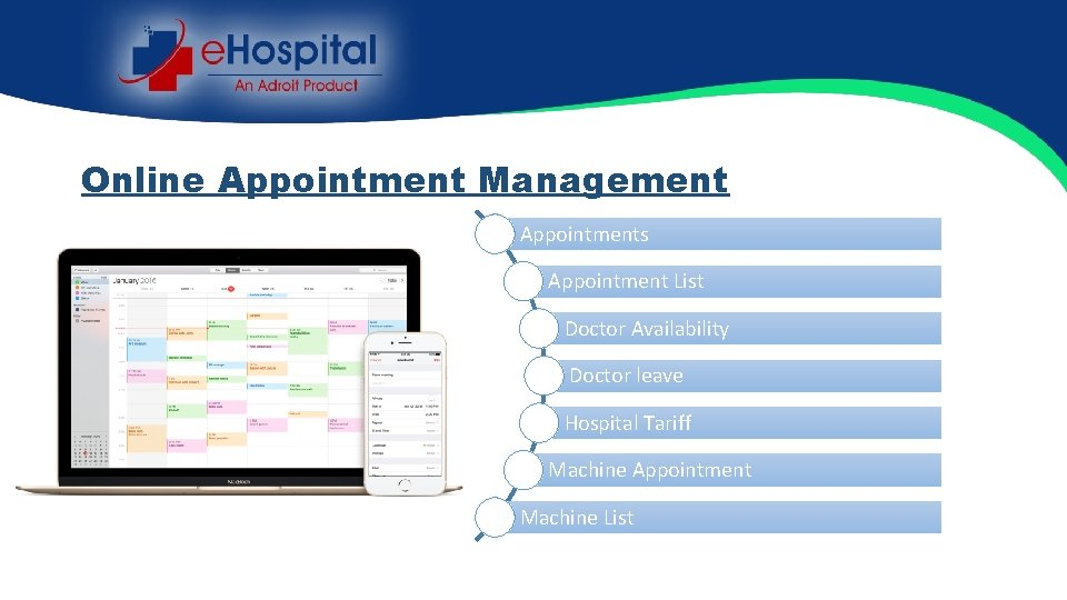 Online Appointment Management Appointments Appointment List Doctor Availability Doctor leave Hospital Tariff Machine Appointment