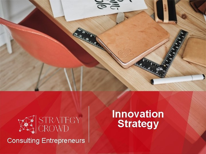 Innovation Strategy Consulting Entrepreneurs
