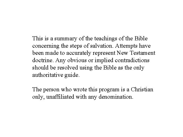 This is a summary of the teachings of the Bible concerning the steps of