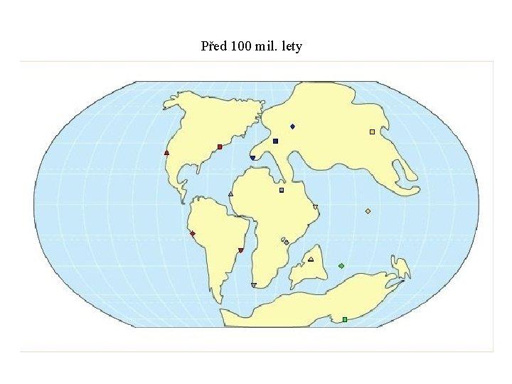 Před 100 mil. lety