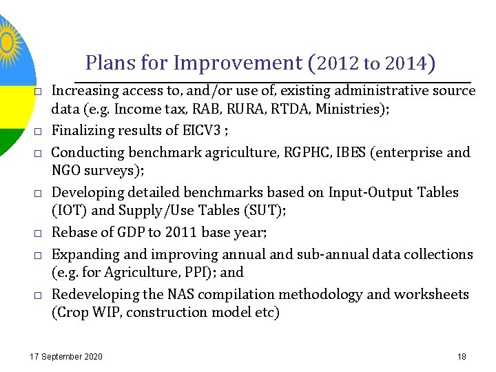 Plans for Improvement (2012 to 2014) Increasing access to, and/or use of, existing administrative