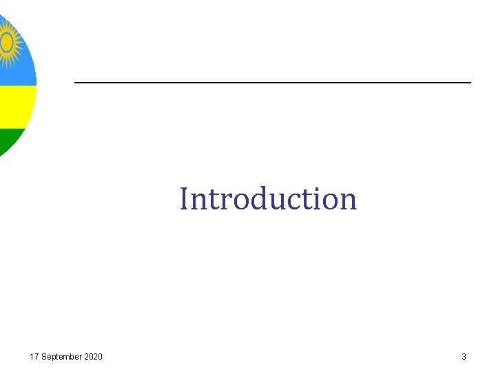 Introduction 17 September 2020 3
