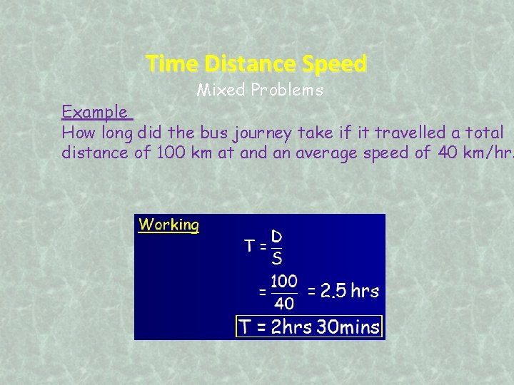 Time Distance Speed Mixed Problems Example How long did the bus journey take if