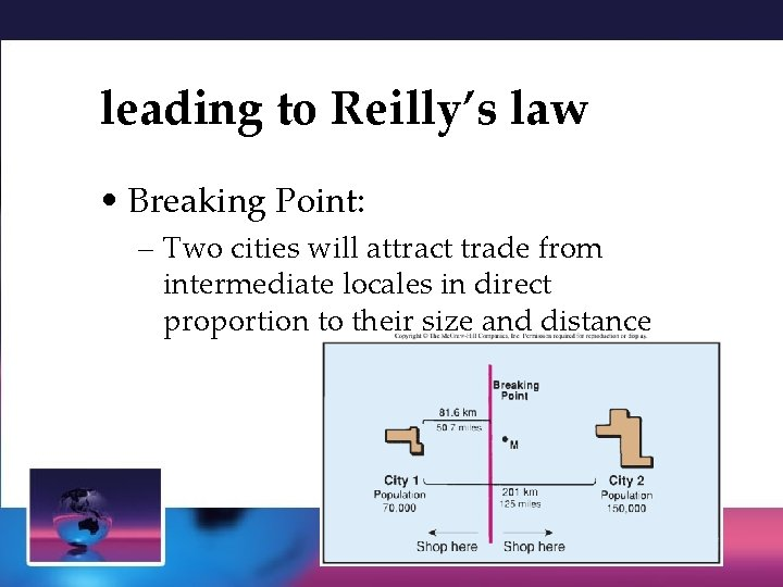 leading to Reilly's law • Breaking Point: – Two cities will attract trade from