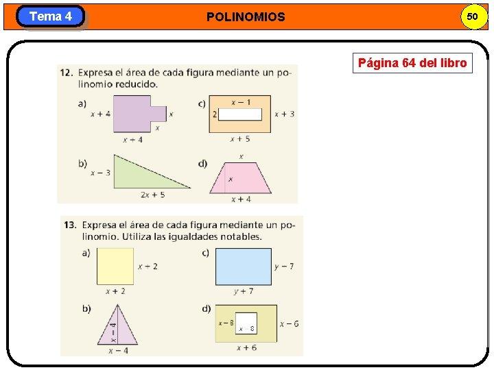 Tema 4 POLINOMIOS 50 Página 64 del libro