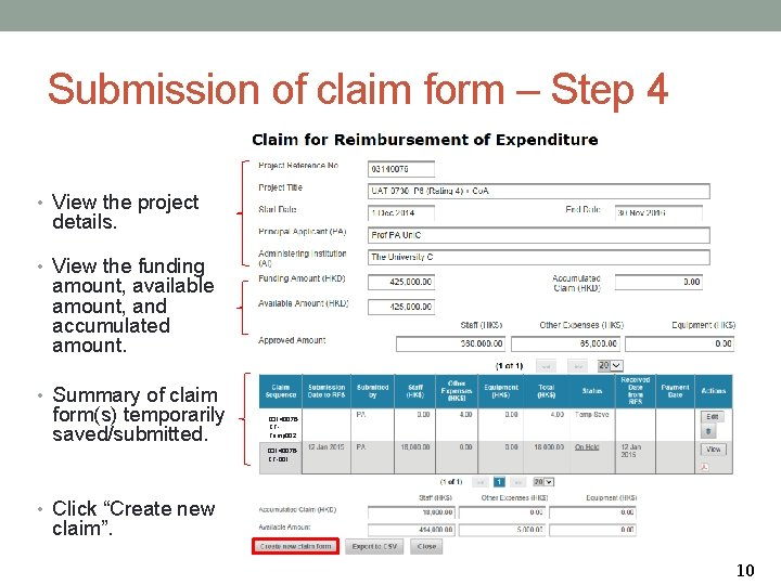 Submission of claim form – Step 4 • View the project details. • View