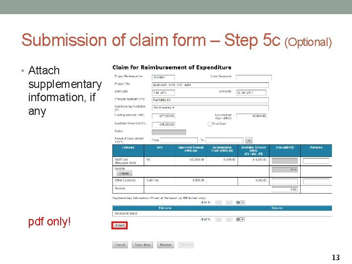Submission of claim form – Step 5 c (Optional) • Attach supplementary information, if