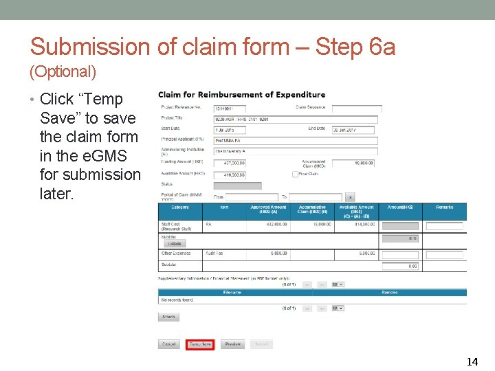 """Submission of claim form – Step 6 a (Optional) • Click """"Temp Save"""" to"""
