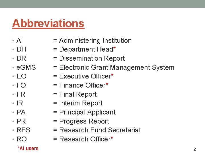 Abbreviations • AI • DH • DR • e. GMS • EO • FR