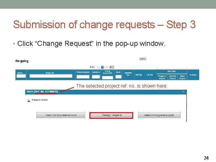 """Submission of change requests – Step 3 • Click """"Change Request"""" in the pop-up"""