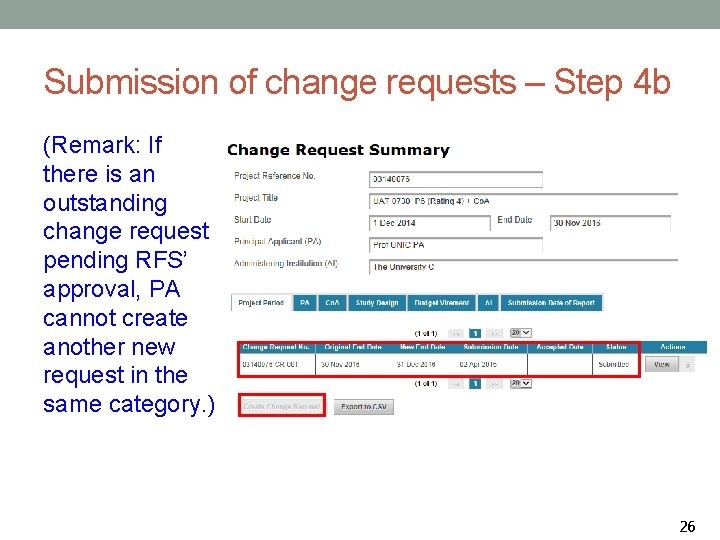 Submission of change requests – Step 4 b (Remark: If there is an outstanding