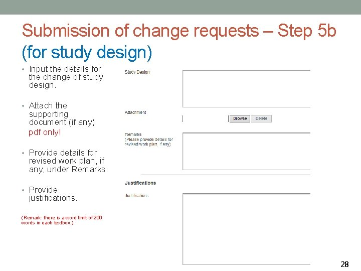 Submission of change requests – Step 5 b (for study design) • Input the