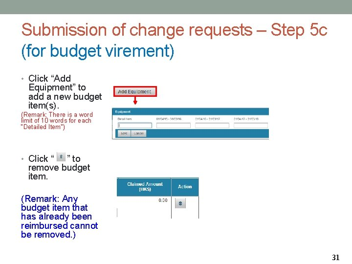 """Submission of change requests – Step 5 c (for budget virement) • Click """"Add"""
