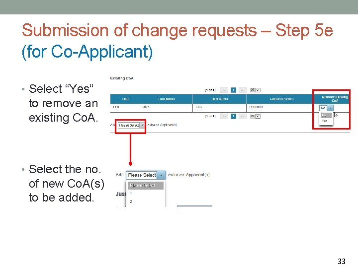 """Submission of change requests – Step 5 e (for Co-Applicant) • Select """"Yes"""" to"""