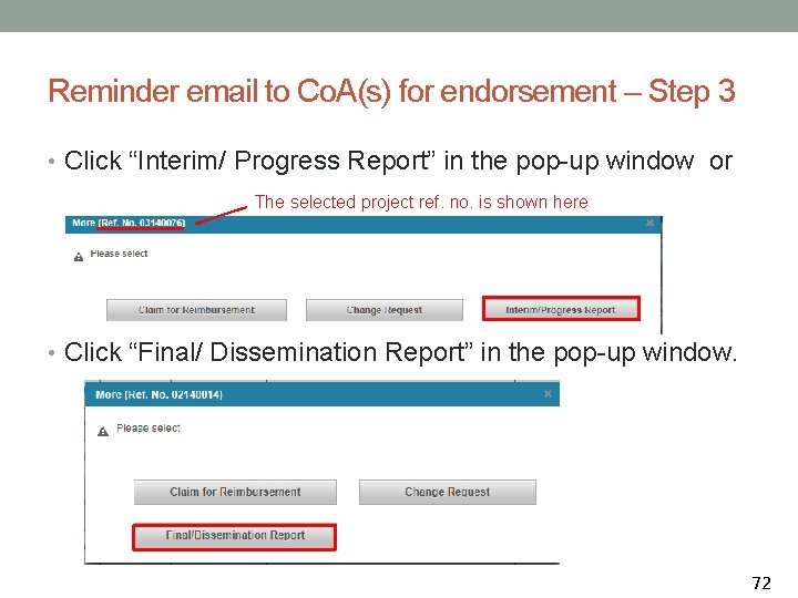 """Reminder email to Co. A(s) for endorsement – Step 3 • Click """"Interim/ Progress"""