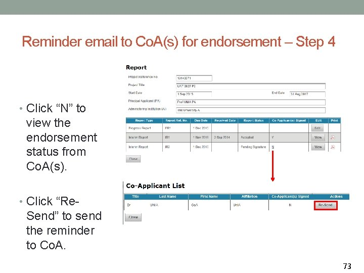 """Reminder email to Co. A(s) for endorsement – Step 4 • Click """"N"""" to"""