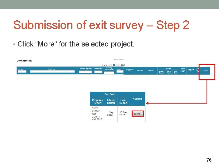 """Submission of exit survey – Step 2 • Click """"More"""" for the selected project."""