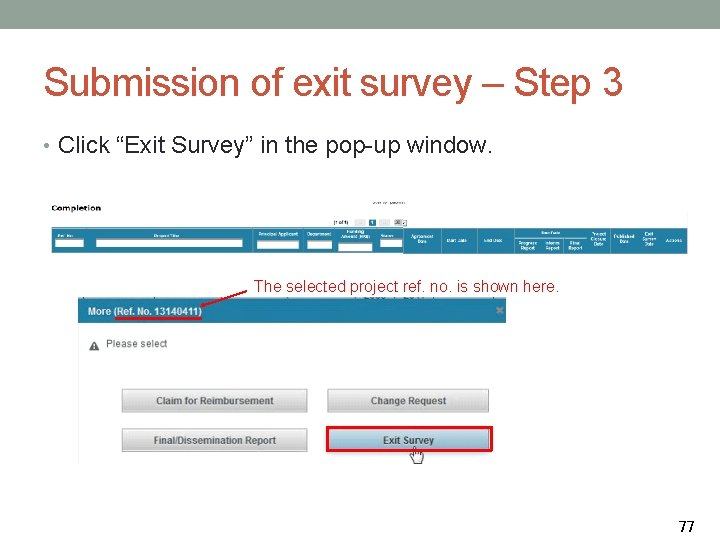 """Submission of exit survey – Step 3 • Click """"Exit Survey"""" in the pop-up"""