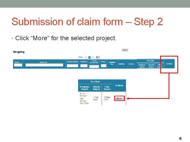 """Submission of claim form – Step 2 • Click """"More"""" for the selected project."""