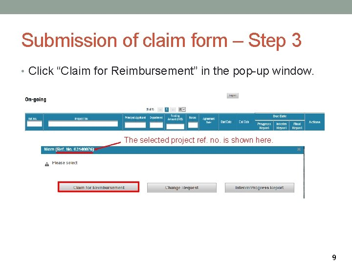 """Submission of claim form – Step 3 • Click """"Claim for Reimbursement"""" in the"""