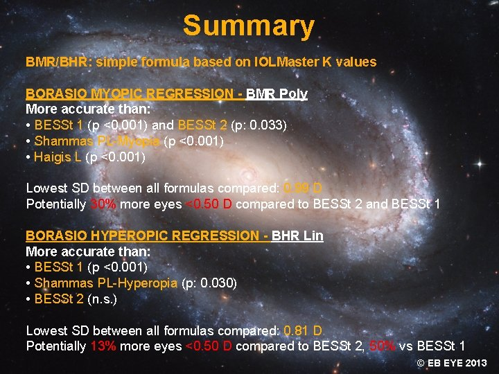 Summary BMR/BHR: simple formula based on IOLMaster K values BORASIO MYOPIC REGRESSION - BMR