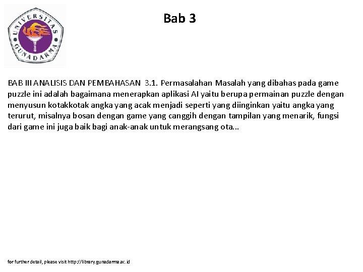 Bab 3 BAB III ANALISIS DAN PEMBAHASAN 3. 1. Permasalahan Masalah yang dibahas pada