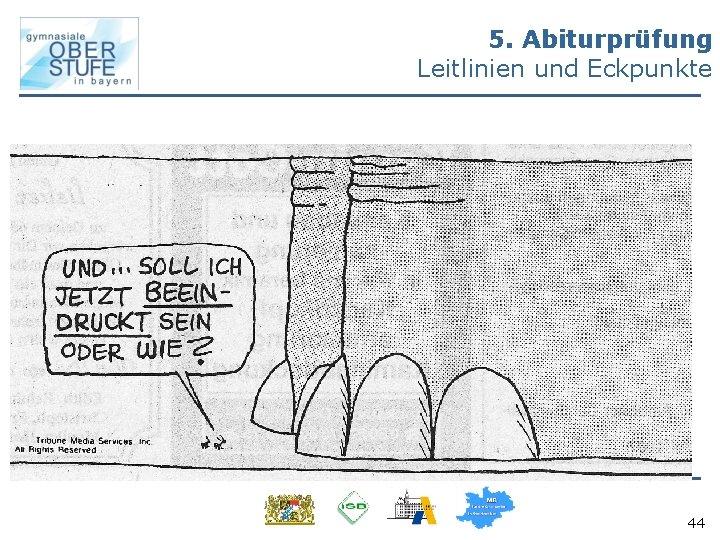 5. Abiturprüfung Leitlinien und Eckpunkte 1. Deutsch Schriftlich (s) 2. Mathematik Schriftlich (s) 3.