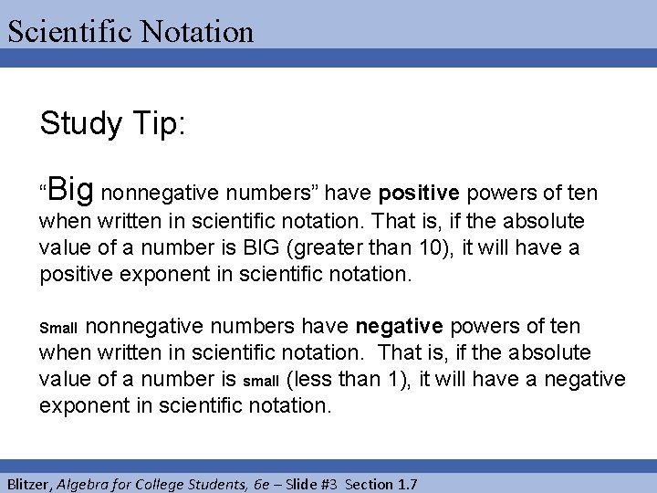 """Scientific Notation Study Tip: """"Big nonnegative numbers"""" have positive powers of ten when written"""