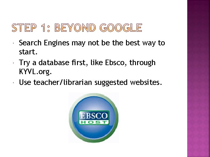 Search Engines may not be the best way to start. Try a database