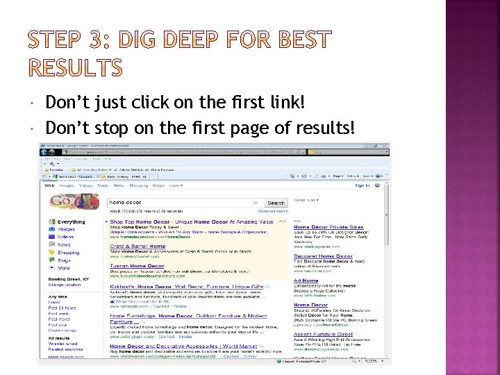 Don't just click on the first link! Don't stop on the first page