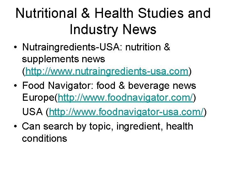 Nutritional & Health Studies and Industry News • Nutraingredients-USA: nutrition & supplements news (http: