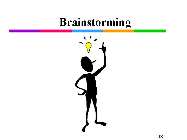 Brainstorming 43