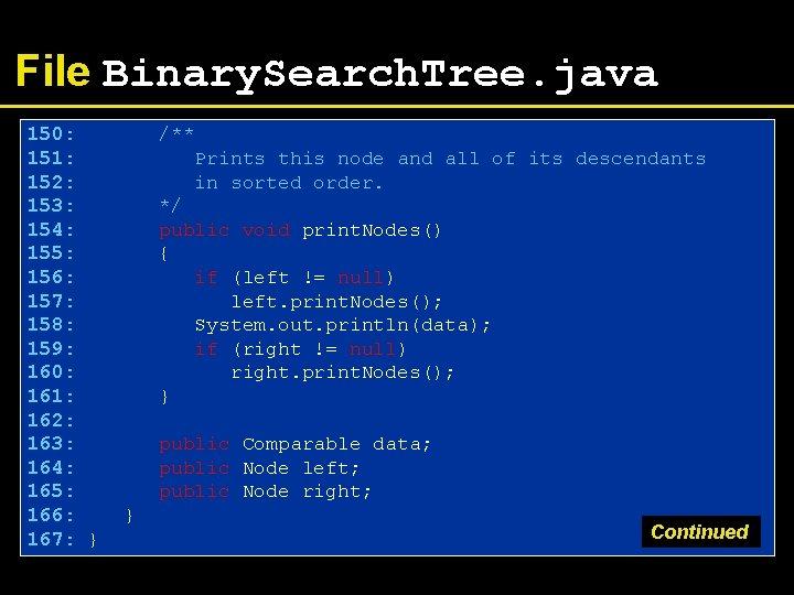File Binary. Search. Tree. java 150: 151: 152: 153: 154: 155: 156: 157: 158: