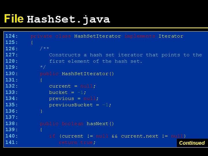 File Hash. Set. java 124: 125: 126: 127: 128: 129: 130: 131: 132: 133: