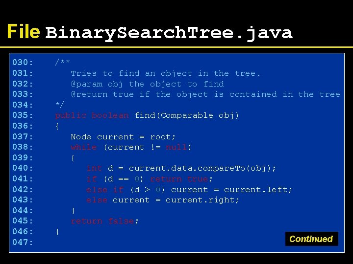 File Binary. Search. Tree. java 030: 031: 032: 033: 034: 035: 036: 037: 038: