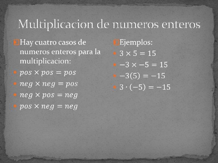 Suma Resta Multiplicacion Y Division De Numeros Enteros
